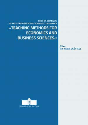 "Naslovnica za Book of abstracts of the 2nd International Scientific Conference ""Teaching Methods for Economics and Business Sciences"", 7. May 2018, Maribor, Slovenia"