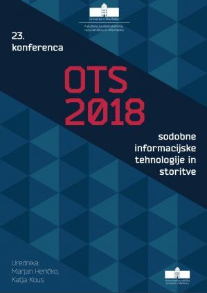 Naslovnica za Sodobne informacijske tehnologije in storitve: OTS 2018: zbornik triindvajsete konference, 19. in 20. junij 2018