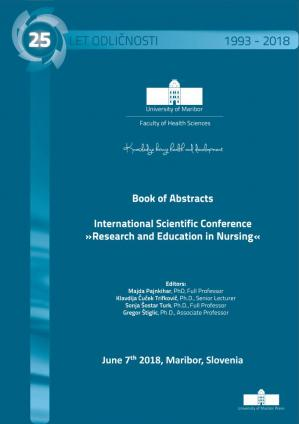 Naslovnica za Book of Abstracts / International Scientific Conference »Research and Education in Nursing«, June 7th, 2018, Maribor, Slovenia: 7. junij 2018, Maribor, Slovenija