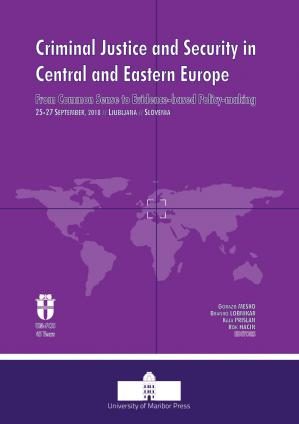 Naslovnica za Criminal Justice and Security in Central and Eastern Europe: From Common Sense to Evidence-based Policy-making