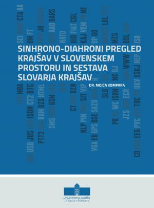 Naslovnica za Sinhrono-diahroni pregled krajšav v slovenskem prostoru in sestava slovarja krajšav