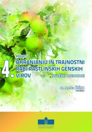 Naslovnica za Izvlečki predavanj / 4. posvet o ohranjanju in trajnostni rabi rastlinskih genskih virov, [19. junij 2018, Hoče]