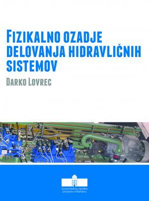 Naslovnica za Fizikalno ozadje delovanja hidravličnih sistemov
