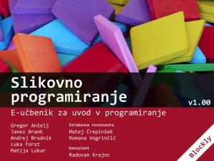 Naslovnica za Slikovno programiranje: e-učbenik za uvod v programiranje