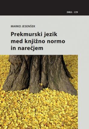 Naslovnica za Prekmurski jezik med knjižno normo in narečjem