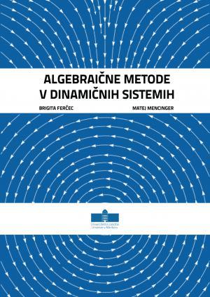 Naslovnica za Algebraične metode v dinamičnih sistemih