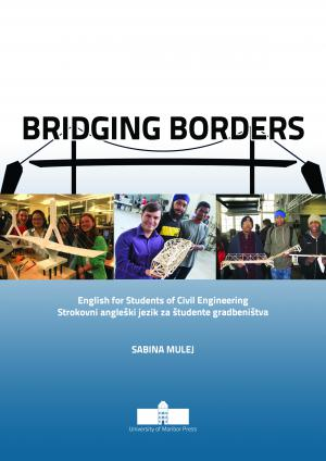 Naslovnica za Bridging the Borders: English for students of Civil Engineering