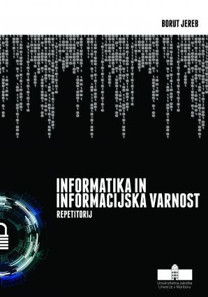 Naslovnica za Informatika in informacijska varnost: repetitorij
