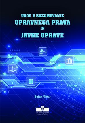 Naslovnica za Uvod v razumevanje upravnega prava in javne uprave