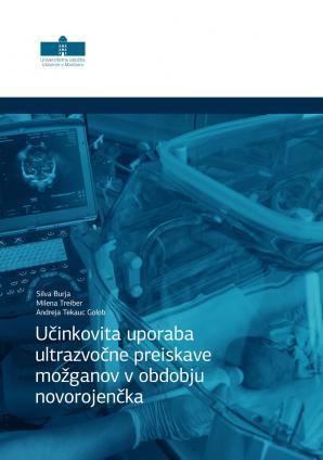Naslovnica za Učinkovita uporaba ultrazvočne preiskave možganov v obdobju novorojenčka