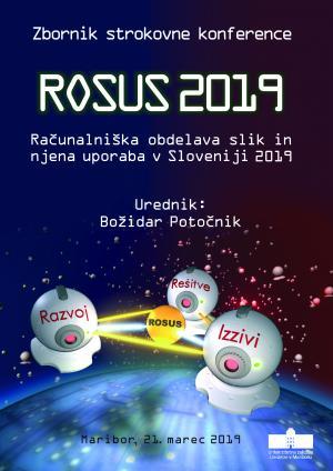 Naslovnica za ROSUS 2019: računalniška obdelava slik in njena uporaba v Sloveniji 2019 : zbornik 14. strokovne konference