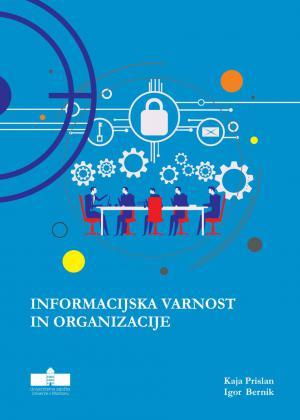 Naslovnica za Informacijska varnost in organizacije