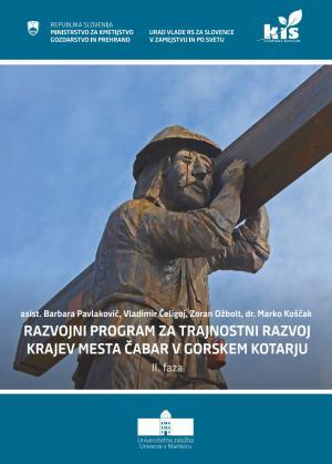 Naslovnica za Razvojni program za trajnostni razvoj krajev območja mesta Čabar v Gorskem kotarju: II. faza