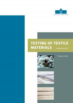 Naslovnica za Preskušanje tekstilnih materialov: navodila za vaje