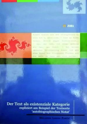 """Naslovnica za The Der Text als existenziale Kategorie: expliziert am Beispiel der Textsorte """"autobiographisches Notat"""""""