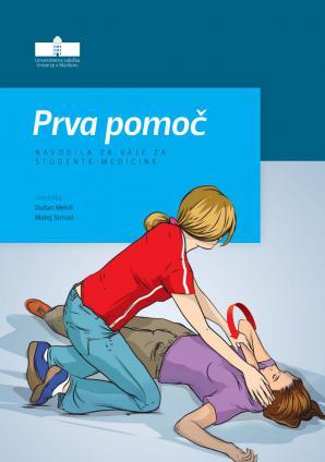 Naslovnica za Prva pomoč: Navodila za vaje za študente medicine