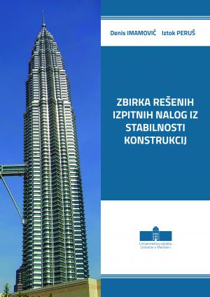 Naslovnica za Zbirka rešenih izpitnih nalog iz Stabilnosti konstrukcij