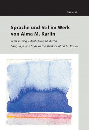 Naslovnica za Sprache und Stil im Werk von Alma M. Karlin