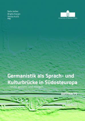 Naslovnica za Germanistik als Sprach- und Kulturbrücke in Südosteuropa – heute, gestern und morgen