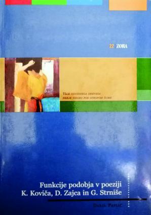 Naslovnica za Funkcije podobja v poeziji K. Koviča, D. Zajca in G. Strniše