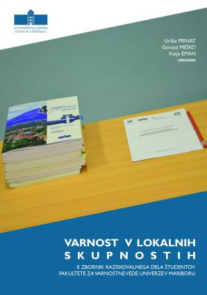 Naslovnica za Varnost v lokalnih skupnostih: II. zbornik raziskovalnega dela študentov Fakultete za varnostne vede Univerze v Mariboru