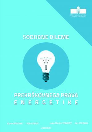 Naslovnica za Sodobne dileme prekrškovnega prava energetike