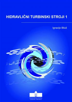 Naslovnica za Hidravlični turbinski stroji 1