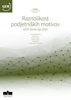 Naslovnica za Raznolikost podjetniških motivov: GEM Slovenija 2019