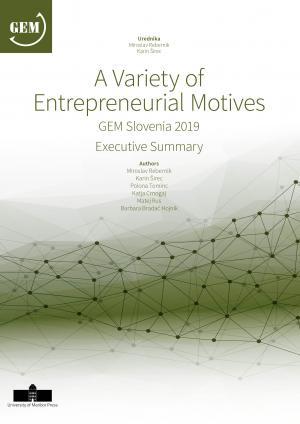 Naslovnica za A Variety of Entrepreneurial Motives: GEM Slovenia 2019, Executive Summary