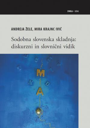 Naslovnica za Sodobna slovenska skladnja: diskurzni in slovnični vidik