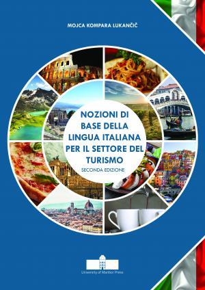 Naslovnica za Nozioni di base della lingua italiana per il settore del turismo : Seconda edizione
