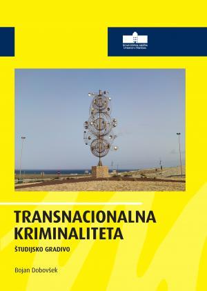 Naslovnica za Transnacionalna kriminaliteta: Študijsko gradivo