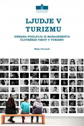 Naslovnica za Ljudje v turizmu: Izbrana poglavja iz managementa človeških virov v turizmu