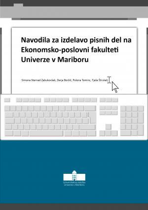 Naslovnica za Navodila za izdelavo pisnih del na Ekonomsko-poslovni fakulteti Univerze v Mariboru