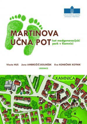 Naslovnica za Martinova učna pot kot medgeneracijski park v Kamnici