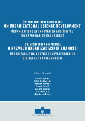 Naslovnica za 39th International Conference on Organizational Science Development: Organizations at Innovation and Digital Transformation Roundabout: Conference Proceedings