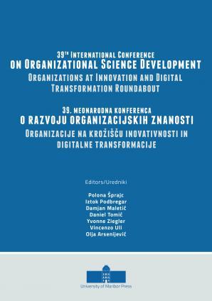 Naslovnica za 39th International Conference on Organizational Science Development: Organizations at Innovation and Digital Transformation Roundabout: Conference Proceedings
