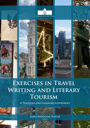 Naslovnica za Exercises in Travel Writing and Literary Tourism: A Teaching and Learning Experiment