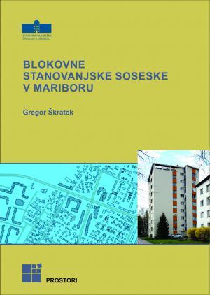 Naslovnica za Blokovne stanovanjske soseske v Mariboru