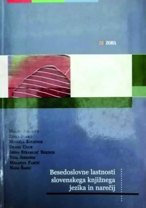 Naslovnica za Besedoslovne lastnosti slovenskega knjižnega jezika in narečij