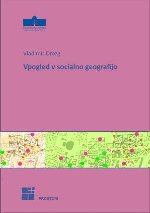Naslovnica za Vpogled v socialno geografijo