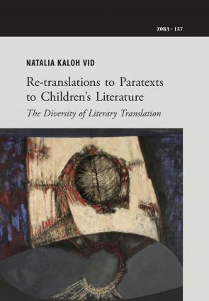Naslovnica za Re-translations to Paratexts to Children's Literature: The Diversity of Literary Translation