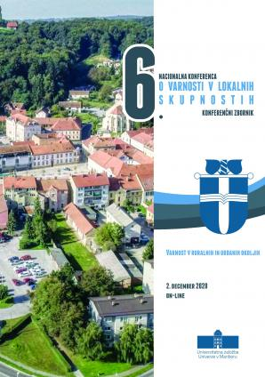 Naslovnica za 6. Nacionalna konferenca o varnosti v lokalnih skupnostih: Varnost v ruralnih in urbanih okoljih: konferenčni zbornik