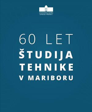 Naslovnica za 60 let študija tehnike v Mariboru
