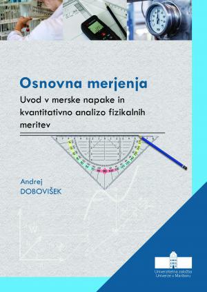 Naslovnica za Osnovna merjenja : Uvod v merske napake in kvantitativno analizo fizikalnih meritev