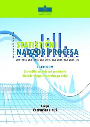 Naslovnica za Statistični nadzor procesa: Praktikum (navodila za vaje pri predmetu Metode eksperimentalnega dela)