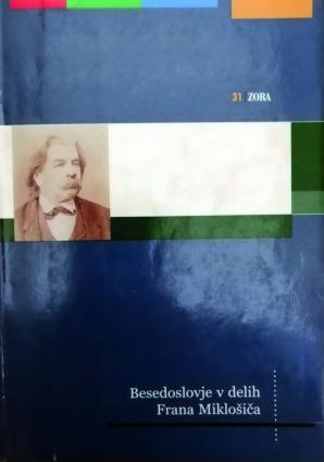 Naslovnica za Besedoslovje v delih Frana Miklošiča