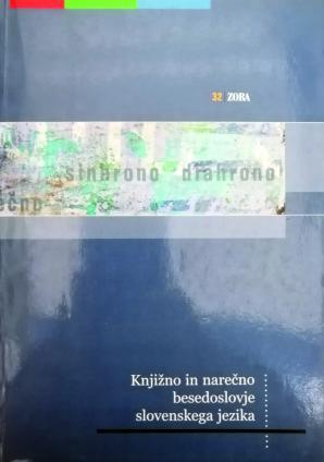 Naslovnica za Knjižno in narečno besedoslovje slovenskega jezika