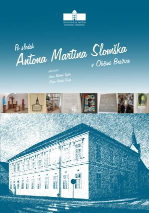 Naslovnica za Po sledeh Antona Martina Slomška v Občini Brežice