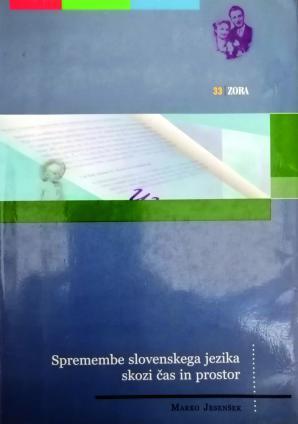 Naslovnica za Spremembe slovenskega jezika skozi čas in prostor